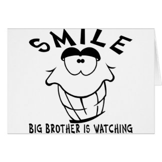Smile Big Brother Is Watching Card
