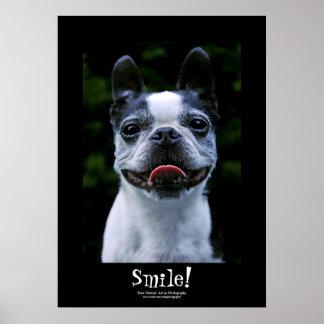 Smile! Boston Terrier Black Border Poster
