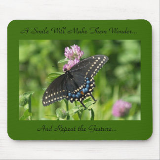 smile butterfly, A Smile Will Make Them Wonder.... Mouse Pad