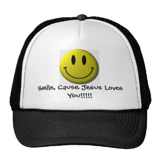 Smile, Cause Jesus Loves You!!!!! Trucker Hats