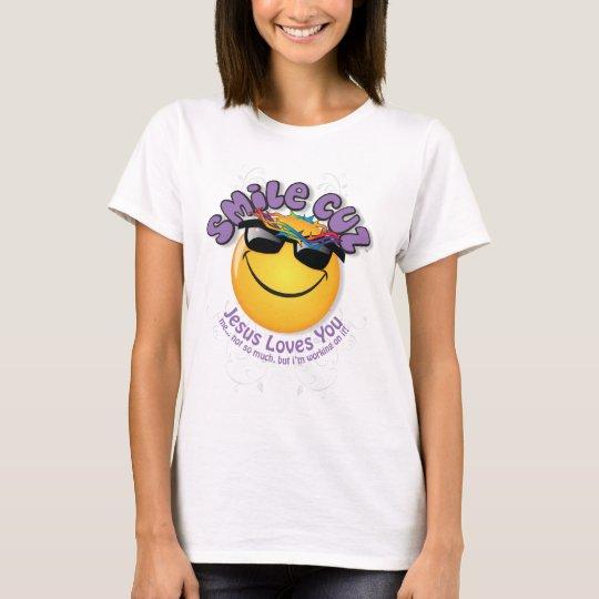 smile cuz jesus loves you T-Shirt