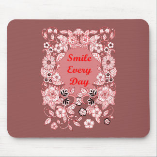 Smile Every Day 2 Mouse Pad