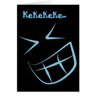 Smile Face Kekekeke Card