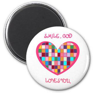 SMILE,GOD LOVES YOU Magnet