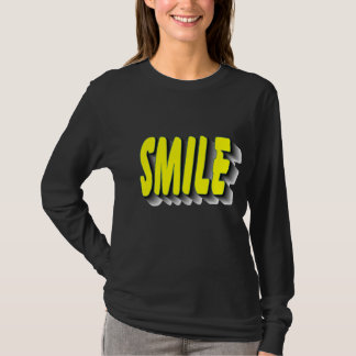 """Smile/ Have a great day"" T-Shirt"