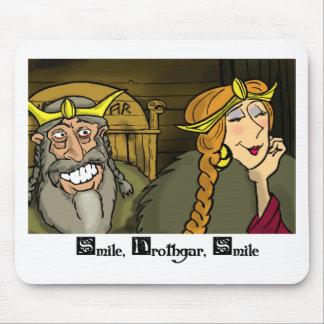 Smile, Hrothgar, Smile Mousepad