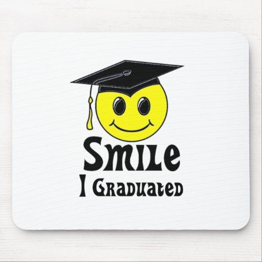 Smile, I Graduated! Mouse Pad