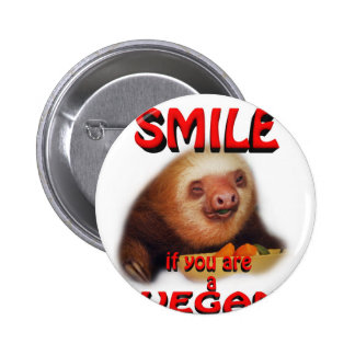 smile if you are a vegan. buttons