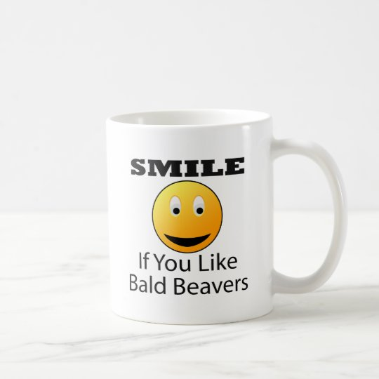 Smile If You Like Bald Beaver Coffee Mug