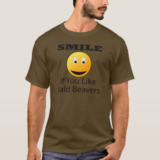 Smile If You Like Bald Beaver T-Shirt