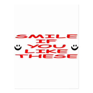 Smile If You Like These Postcard