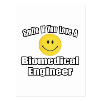 Smile If You Love A Biomedical Engineer Postcard