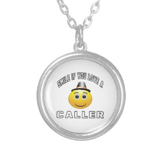 smile if you love a Caller. Jewelry