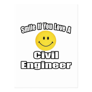 Smile If You Love A Civil Engineer Postcard