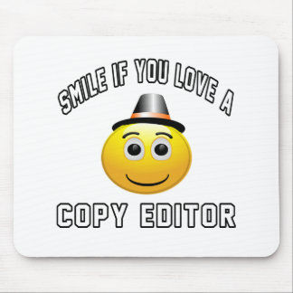 smile if you love a Copy editor. Mousepad