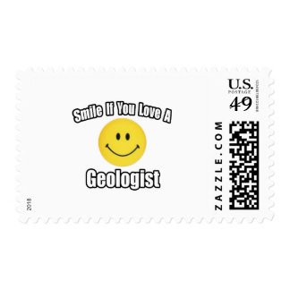 Smile If You Love a Geologist Postage Stamps