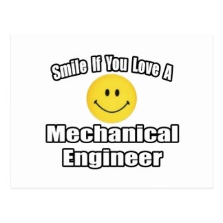 Smile If You Love A Mechanical Engineer Postcard