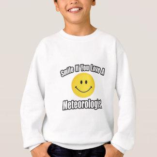 Smile If You Love a Meteorologist Sweatshirt
