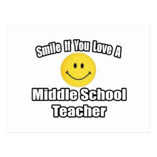 Smile If You Love A Middle School Teacher Postcard