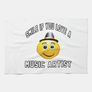 smile if you love a Music artist. Towel