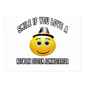 smile if you love a Network System Administrator. Postcard