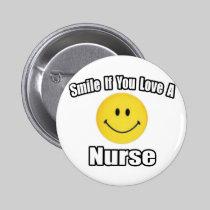 Smile If You Love a Nurse 2 Inch Round Button
