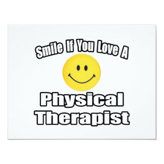 Smile If You Love A Physical Therapist Custom Announcements