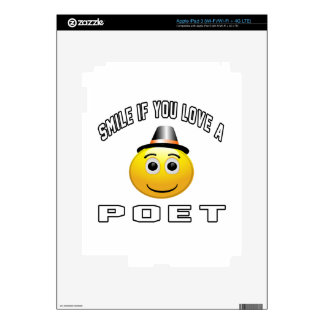 smile if you love a Poet. Skins For iPad 3