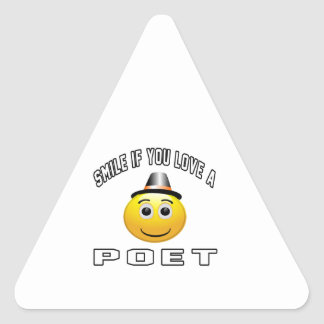 smile if you love a Poet. Triangle Sticker