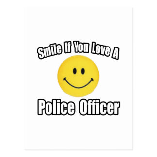 Smile If You Love a Police Officer Postcard