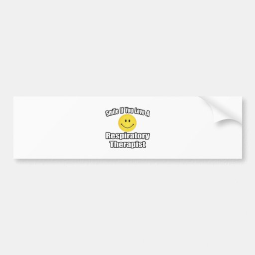 Smile If You Love A Respiratory Therapist Car Bumper Sticker