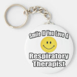 Smile If You Love A Respiratory Therapist Keychains