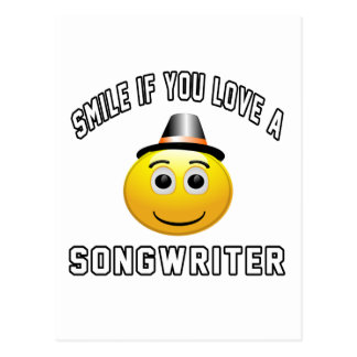 smile if you love a songwriter. post card
