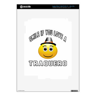 smile if you love a Traquero. Decals For iPad 3