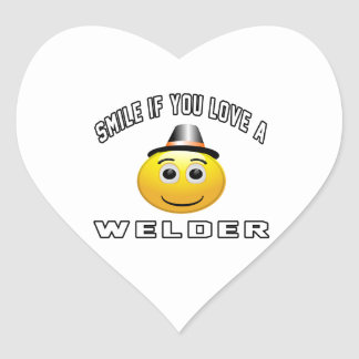 smile if you love a Welder. Heart Sticker
