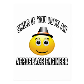 smile if you love an Aerospace engineer. Postcards