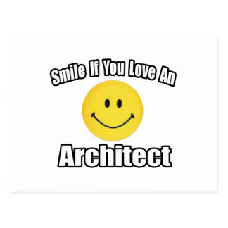 Smile If You Love an Architect Postcard