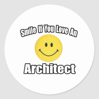 Smile If You Love an Architect Round Stickers