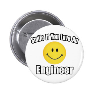 Smile If You Love an Engineer Button