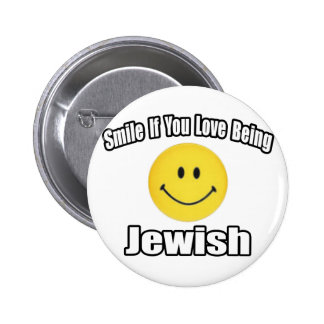 Smile If You Love Being Jewish Pinback Button