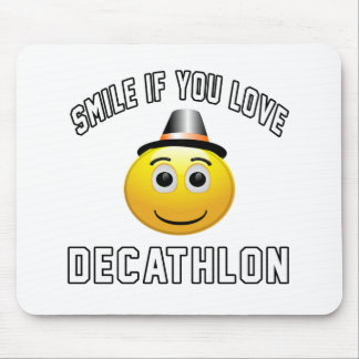 Smile if you love Decathlon. Mouse Pad