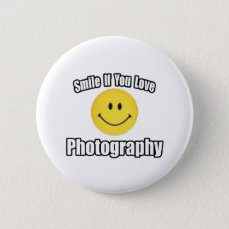 Smile If You Love Photography Pinback Button