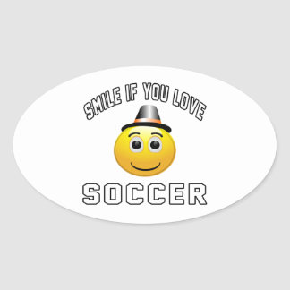 Smile if you love Soccer. Oval Sticker