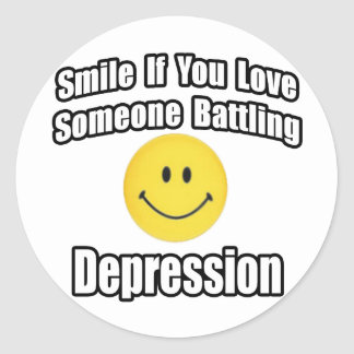 Smile If You Love Someone Battling Depression Classic Round Sticker