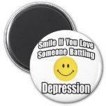 Smile If You Love Someone Battling Depression Magnets