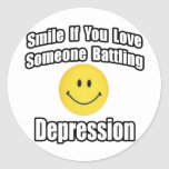 Smile If You Love Someone Battling Depression Round Stickers