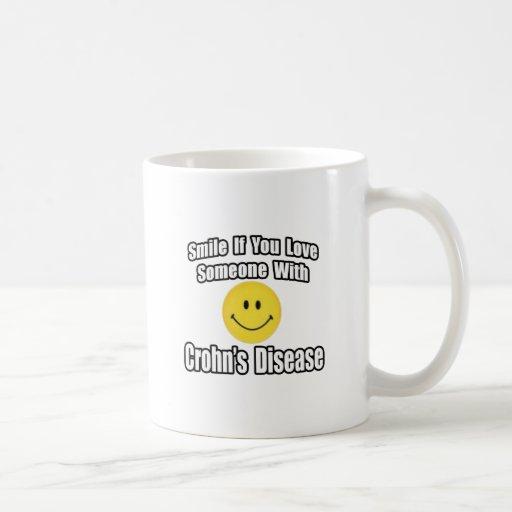 Smile If You Love Someone With Crohn's Disease Mugs