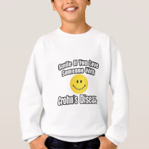Smile If You Love Someone With Crohn's Disease Sweatshirt