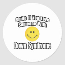 Smile If You Love Someone With Down Syndrome Classic Round Sticker