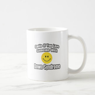 Smile If You Love Someone With Down Syndrome Classic White Coffee Mug